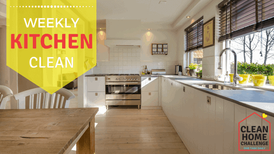 Weekly Kitchen Clean - Clean Home Challenge