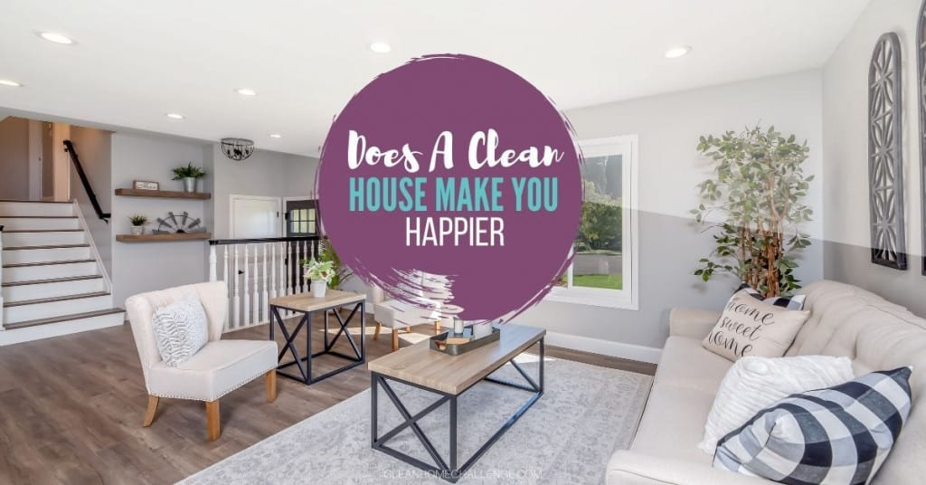 Does a Clean House Make You Happier