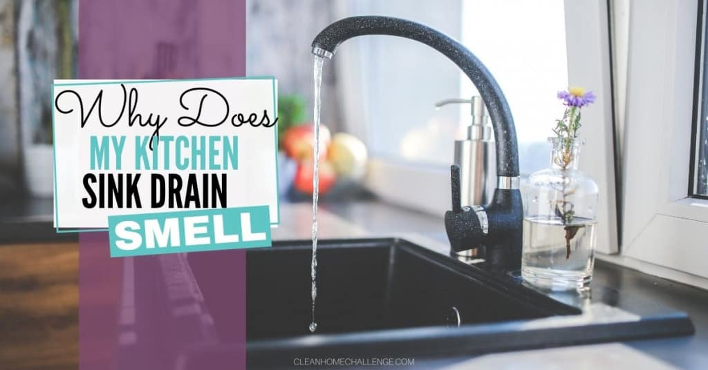 Why Does My Kitchen Sink Drain Smell